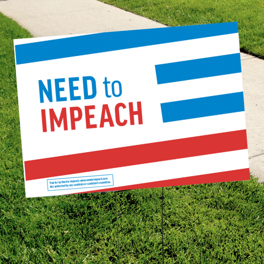 Need To Impeach Trump yard sign