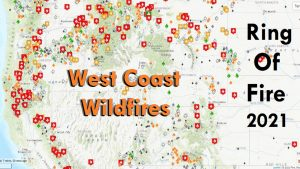 West Coast Wildfires Are A National Event In 2021 Again